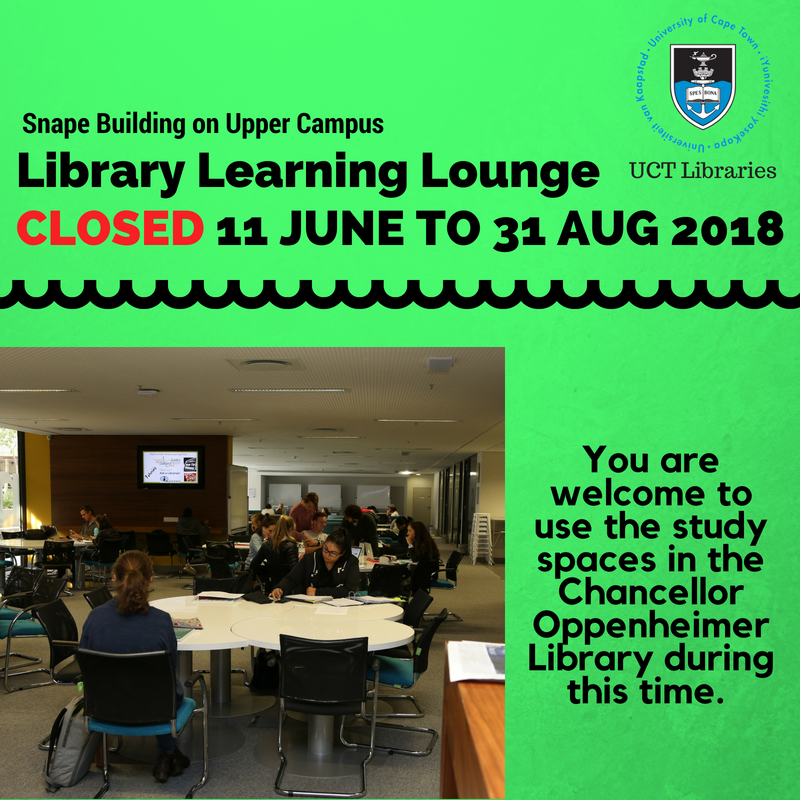 Library Learning Lounge Closed: 11 June to 31 August 2018