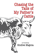 Chasing the tails of my father's cattle book cover