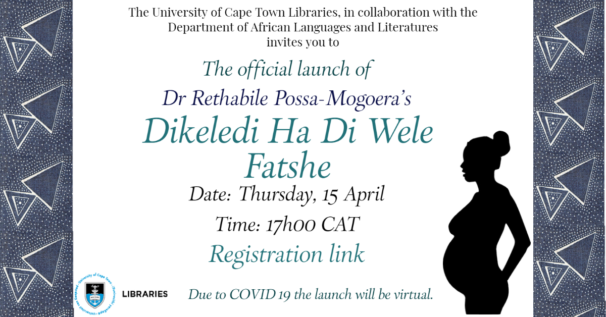Invitation to the launch of Dikeledi ha di wele fatshe authored by Dr Rethabile Possa-Mogoera